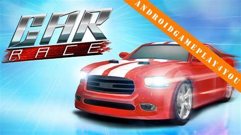 We have 207 free online car games that can be played on pc, mobile and tablets. Car Race by Fun Games For Free Android Game Gameplay - YouTube