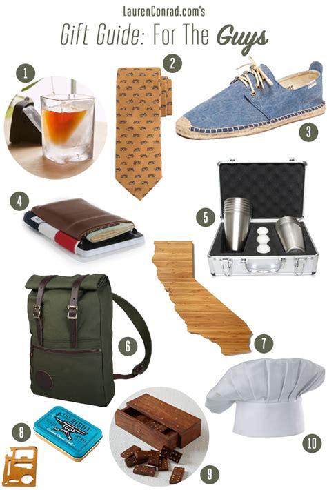 gift guide for the guys lauren conrad