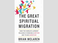The Great Spiritual Migration How the World's Largest