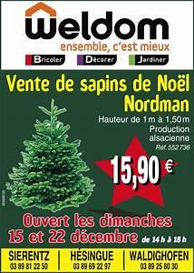 Vente Sapin De Noel : vente de sapins de no l nordman chez weldom ~ Melissatoandfro.com Idées de Décoration