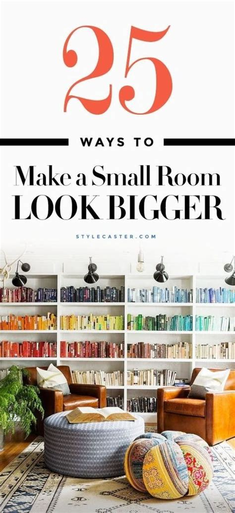 Decorating Ideas To Make A Room Look Bigger by How To Make A Small Room Look Bigger 25 Tips That Work
