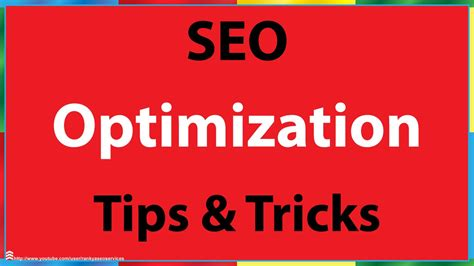 search optimization techniques search engine optimization tips