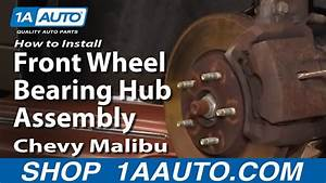 How To Install Replace Front Wheel Bearing Hub Assembly