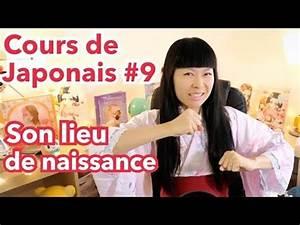 Cours De Japonais Youtube : cours de japonais 9 d o vient on lieu natal se pr senter 3 youtube ~ Maxctalentgroup.com Avis de Voitures