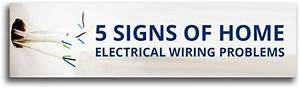 Home Electrical Wiring Problems  5 Signs To Get It Checked Out