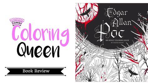 edgar allan poe coloring book review odessa begay youtube