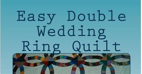publish your quilts monna ellithorpe publishes double wedding ring quilt pattern