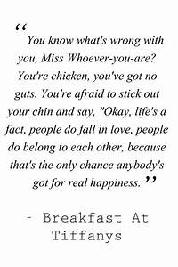 Breakfast at Tiffany's Quote | Love One Another | Pinterest