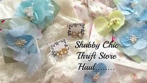Shabby Chic Shops : beautiful shabby chic thrift store haul youtube ~ Sanjose-hotels-ca.com Haus und Dekorationen