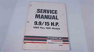 Ob4646 Force Outboards Service Manual 9 9  15 Hp 1988 Thru 1991 Models