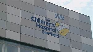 Cladding to be removed from Sheffield Children's Hospital ...