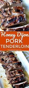 Honey Dijon Pork Tenderloin - To Simply Inspire