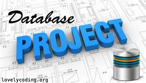 Top 18 Database Projects Ideas For Students