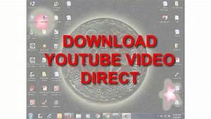 DOWNLOAD YOUTUBE VIDEO DIRECT II UPDATE 2017 II - YouTube