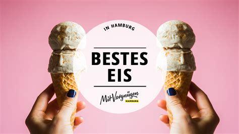 Die 11 Besten Eisdielen In Hamburg