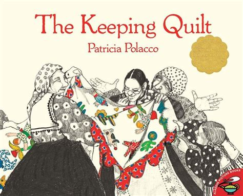 the keeping quilt the keeping quilt by polacco paperback barnes
