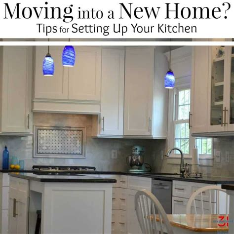 Your Kitchen by Moving Into A New Home How To Set Up Your Kitchen