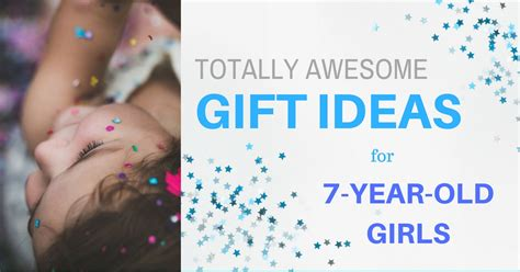 most popular christmas gifts for 5 year olds 50 totally awesome presents for 7 year