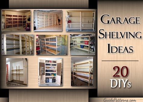 garage shelving ideas 20 diy garage shelving ideas guide patterns