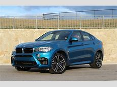 2015 BMW X6M A model of civility at warp speed The Star