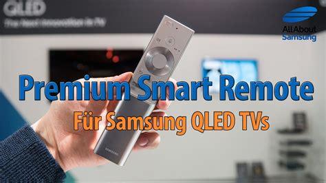 samsung premium smart remote  fuer qled tv youtube