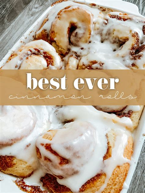 Best Ever Cinnamon Rolls Recipe in 2020 | Cinnamon rolls ...