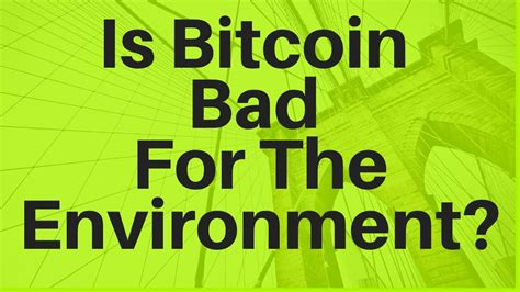 You may have noticed that most of the 'doomsday' articles were based on the results of an analysis provided by alex de vries, a 'financial economist and blockchain specialist' working for pwc. Is Bitcoin Bad For The Environment? - YouTube