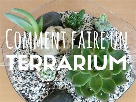 comment faire un terrarium tutoriel comment faire un terrarium facile