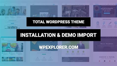total wordpress theme installation demo import quick