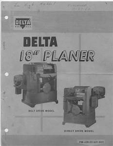 Delta Rockwell 18 U0026quot  Planer Manual For Early Yates