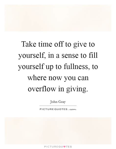 giving time   quotes sayings giving time