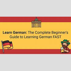 Learn German Online  The Complete Guide To Learn German Easy & Fast