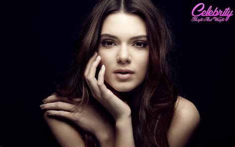 Kendall Jenner Measurements Height And Weight