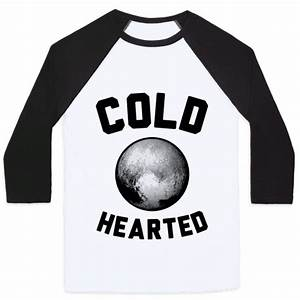 Cold Hearted Pluto - Baseball Tee - HUMAN