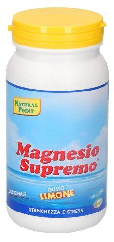 Magnesio Supremo Dosi by Correggere Le Carenze Di Magnesio Pu 210 Prolungare La Vita