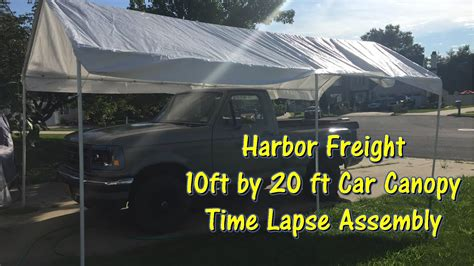 harbor freight  ft   ft car canopy time lapse assembly  atgettinjunkdone youtube