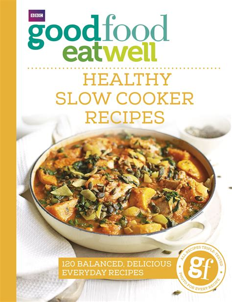 great cooker recipes good food eat well healthy slow cooker recipes penguin books new zealand