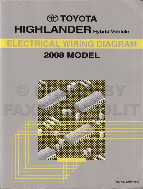 2008 toyota highlander hybrid wiring diagram manual original hybrid