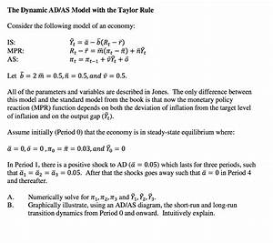 Solved  The Dynamic Ad  As Model With The Taylor Rule Consi