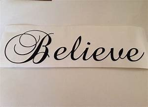 Believe vinyl lettering wall words quotes by casabellavinyl for Believe vinyl lettering
