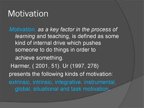 modern methods  teaching english motivaton  types