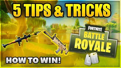 win fortnite battle royale  tips tricks