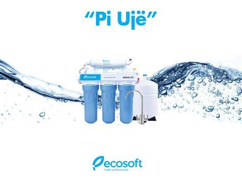 Filtrat e ujit ECOSOFT, tashme edhe ne Shqiperi nga TEOREN