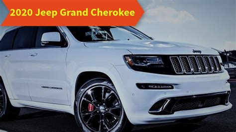 New 2020 Jeep Grand by 2020 Jeep Grand Redesign New Technology