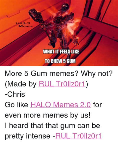 5 Gum Meme - 25 best memes about 5 gum meme 5 gum memes