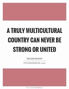 Multicultural Q... Multiculturalism In Canada Quotes