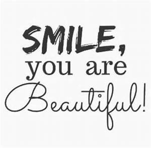 Smile, You are Beautiful!