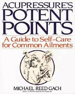 Acupressure U0026 39 S Potent Points  A Guide To Self