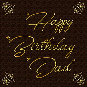 happy birthday dad png images vector  psd files