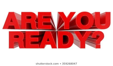Are You Ready Images, Stock Photos & Vectors | Shutterstock